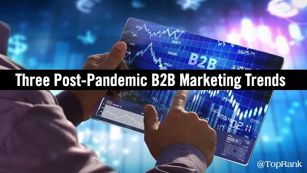 Post-pandemische B2B-marketingtrends