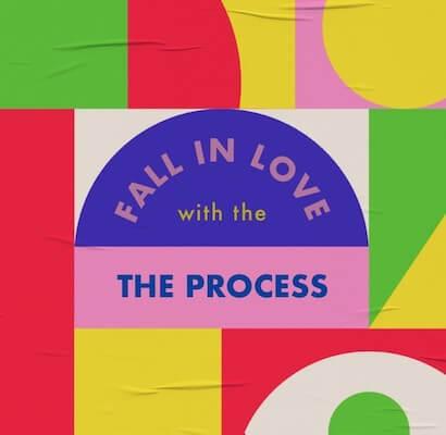 """Kleurrijk geometrisch grafisch voorbeeld met de tekst """"word verliefd op het proces"""""""