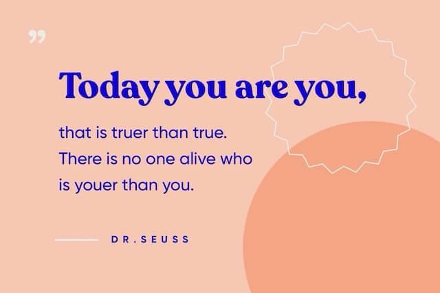 Citaat over trouw zijn aan jou door Dr. Seuss